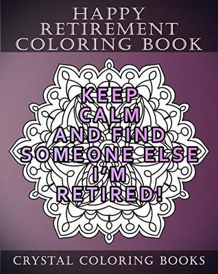 Happy Retirement Coloring Book 30 Stress Relief Relaxing