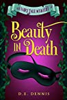 Beauty In Death (A Fairy Tale Mystery Book 2)