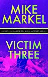 Victim Three (Detectives Seagate and Miner Mystery, #9)