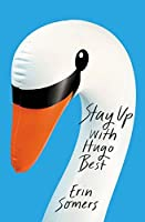 Stay Up With Hugo Best: 'a devilishly fun ride'