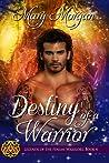 Destiny of a Warrior (Legends of the Fenian Warriors #4)