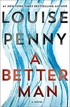 Book Review: A Better Man by Louise Penny