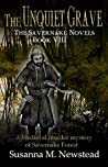The Unquiet Grave: The Savernake Novels Book VIII