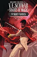 Shades of Magic #6: Night of Knives (Shades of Magic Graphic Novels #6)