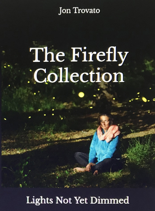 The Firefly Collection: Lights Not Yet Dimmed