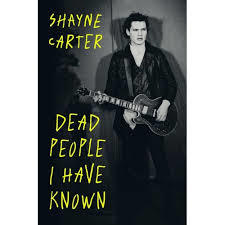 Dead People I Have Known by Shayne Carter