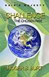 Challenge: The Chosen Rise (Gaia's Majesty, #2)