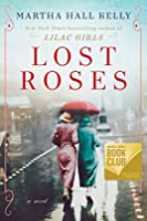 Lost Roses (Lilac Girls, #2 Prequel)