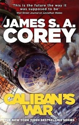Goodreads | Caliban's War (Expanse, #2)