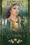 The Lady's Choice (Queenmakers Saga, #2)