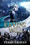 Ravens' Will (The Snow Queen Saga #1)