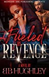 Fueled By Revenge