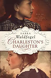 Charleston's Daughter (The Low Country #1)