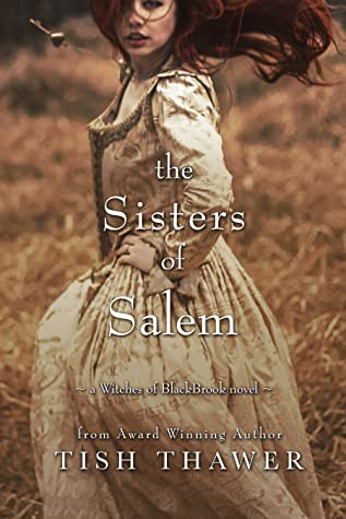 The Sisters of Salem by Tish Thawer