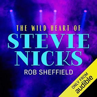 The Wild Heart of Stevie Nicks