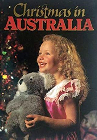 Christmas In Australia Book.Christmas In Australia By Rob Walls
