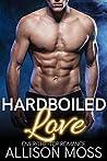 Hardboiled Love (Sutter City Book 1)