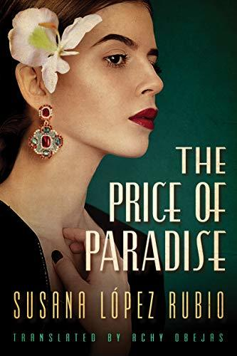 The Price of Paradise - Susana Lopez Rubio