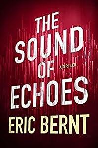 The Sound of Echoes (Speed of Sound Thriller, #2)