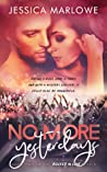 No More Yesterdays (Rocked in Love book #2)