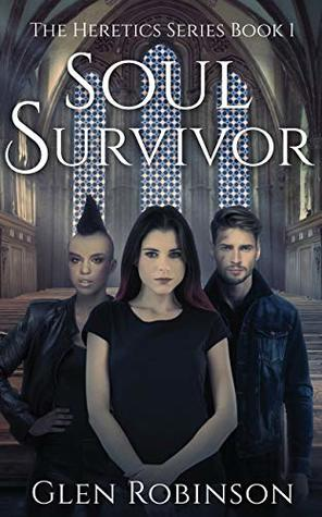 Soul Survivor by Glen Robinson