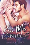 Book cover for Kiss Me Tonight (Put A Ring On It, #2)