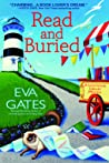 Read and Buried (Lighthouse Library Mystery, #6) - Eva Gates