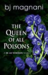 The Queen of All Poisons