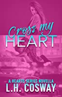 Cross My Heart (Hearts, #5.75)