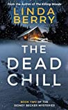 The Dead Chill (Sidney Becker, #2)