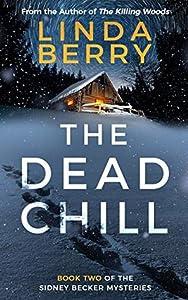 The Dead Chill (Sidney Becker, #2)