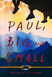 Paul, Big, and Small