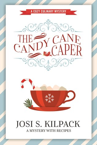 The Candy Cane Caper (Culinary Mystery, #13)