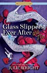 Glass Slippers, Ever After, and Me audiobook download free