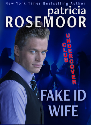 Fake ID Wife (Club Undercover Book 1)