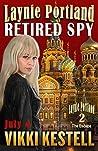Retired Spy (Laynie Portland #1)