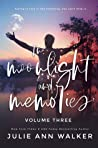 In Moonlight and Memories: Volume Three (In Moonlight and Memories, #3)