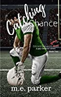 Catching Chance (Gilcrest University Guys #2)