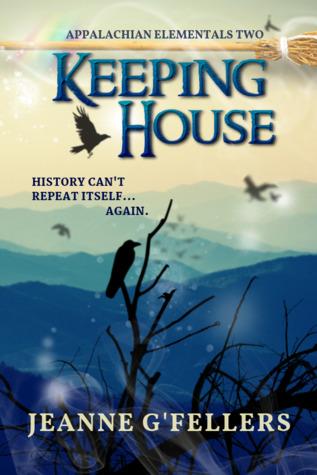 Keeping House (Appalachian Elementals, #2)