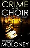 Crime In The Choir (Detective Markham Mystery #1)