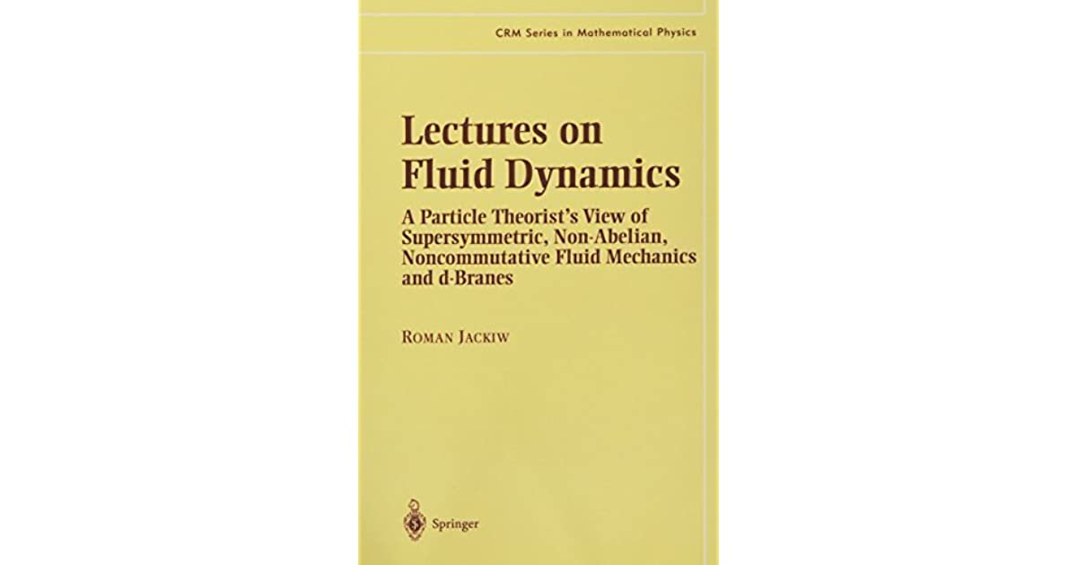 Lectures on Fluid Dynamics: A Particle Theorist's View of