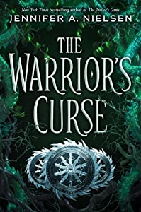 The Warrior's Curse (The Traitor's Game, #3)
