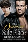 The Survivor and his Safe Place (The Hedonist #4)