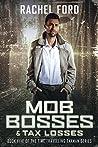 Mob Bosses & Tax Losses