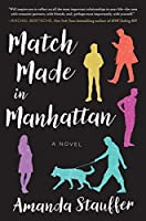 Match Made in Manhattan: A Novel