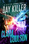 Day Killer (City of Crows, #5)
