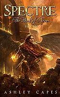 Spectre: (An Epic Fantasy Novel) (Book of Never 7)