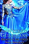 Her Wicked Guardians: Breath of Air (The Darkness of Light Book 2)