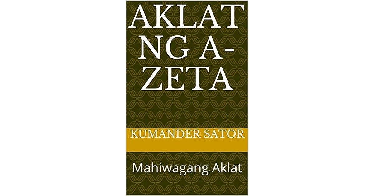 AKLAT NG A-ZETA: Mahiwagang Aklat by Kumander Sator