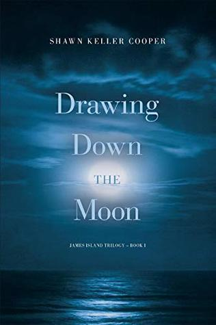 Drawing Down the Moon (James Island Trilogy #1)